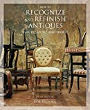 How to Recognize and Refinish Antiques for Pleasure and Profit, 5th (How to Recognize and Refinish Antiques for a Pleasure)