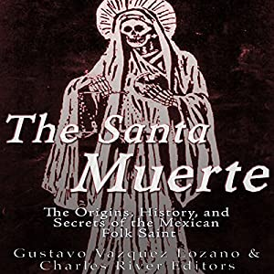 The Santa Muerte Audiobook