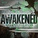 Awaken His Eyes: The Awakened Book One Audiobook by Jason Tesar Narrated by James Norwood