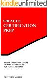 Study Guide for 1Z0-061: Oracle Database 12c: SQL Fundamentals (Oracle Certification Prep) (English Edition)