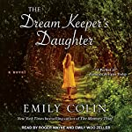 The Dream Keeper's Daughter | Emily Colin