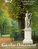 Garden Ornament, George Plumptre, 0500280797