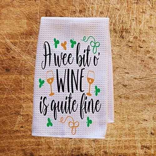 A Wee Bit O Wine is Quite Fine Irish St Patrick's Day Microfiber Waffle Weave Kitchen Towels Drying Cloth 16inch X 24inch White