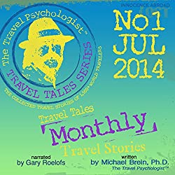 Travel Tales Monthly: No.1 Jul 2014