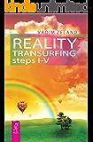 Reality transurfing. Steps I-V (English Edition)