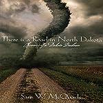 There Is a Road in North Dakota | Sam W. McQuade