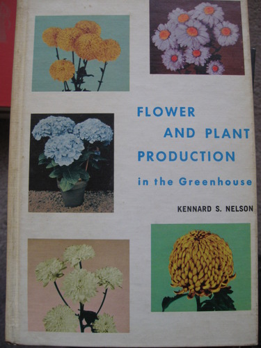 Flower and Plant Production in the Greenhouse
