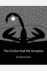 The Cricket And The Scorpion Kindle Edition