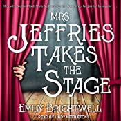 Mrs. Jeffries Takes the Stage: Mrs. Jeffries Series, Book 10 | Emily Brightwell