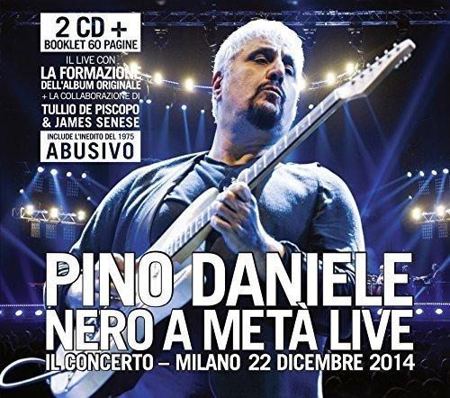 Pino Daniele - Nero a Meta Live-Il Concerto-Milano [No USA] (Germany - Import, 2PC)