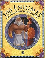100 énigmes mythologiques par Frédérique de Buron