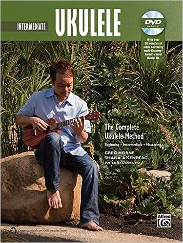 The Complete Ukulele Method -- Intermediate Ukulele: Book & DVD (Complete Method)