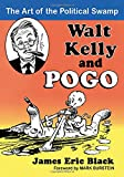 img - for Walt Kelly and Pogo: The Art of the Political Swamp book / textbook / text book