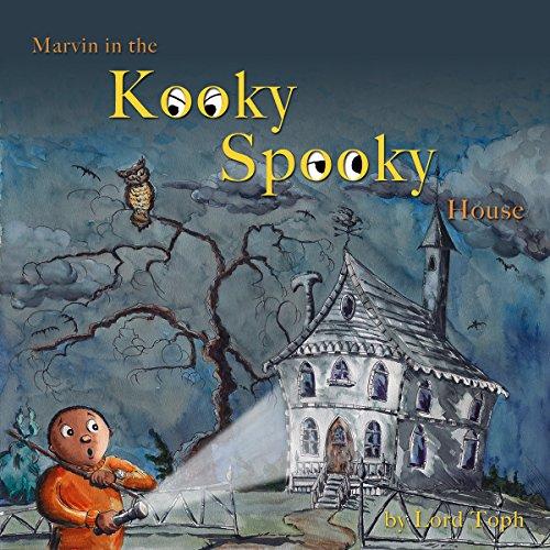 Marvin in the Kooky Spooky House: A Halloween Adventure ()