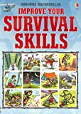 Improve Your Survival Skills (Usborne Superskills)