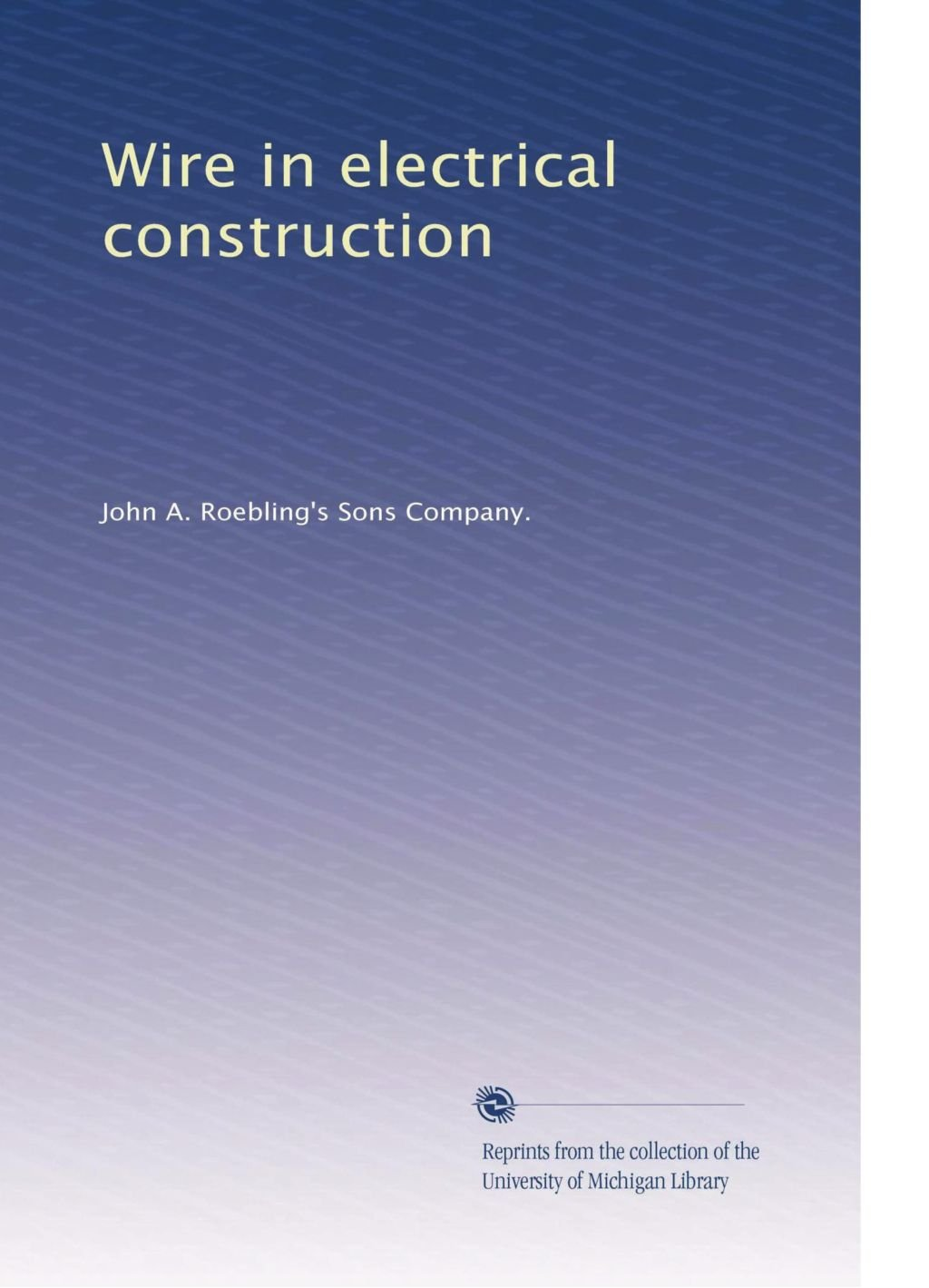 Download Wire in electrical construction ebook