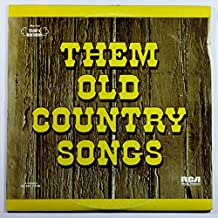 Them Old Country Songs