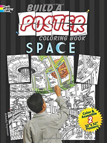 Build a Poster Coloring Book--Space (Dover Build A Poster Coloring Book) (Wall Paintings Giant)