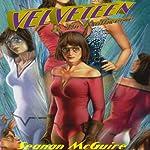 Velveteen vs. the Multiverse: Velveteen, Volume 2 | Seanan McGuire