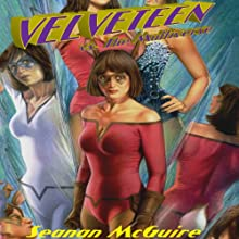 Velveteen vs. the Multiverse: Velveteen, Volume 2 Audiobook by Seanan McGuire Narrated by Allison McLemore