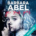 Je sais pas | Barbara Abel