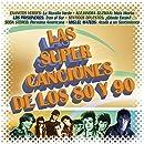 Las Super Canciones De Los 80 y 90