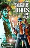 Decker P. I. Smugglers' Blues, Bill Craig, 1466263954