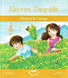 Alecrim Dourado - Children's story book in Portuguese with popular Brazilian nursery rhyme