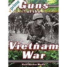 Guns of the Vietnam War