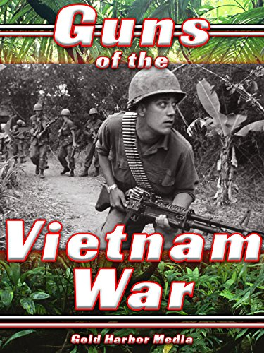 - Guns of the Vietnam War