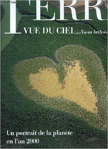 Lire un La Terre vue du ciel pdf ebook