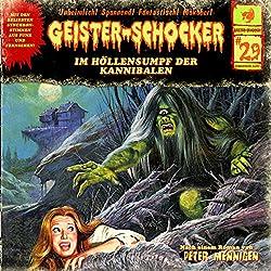 Im Höllensumpf der Kannibalen (Geister-Schocker 29)