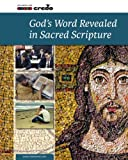 Credo: God's Word Revealed in Sacred Scripture (Credo Series Book 1)
