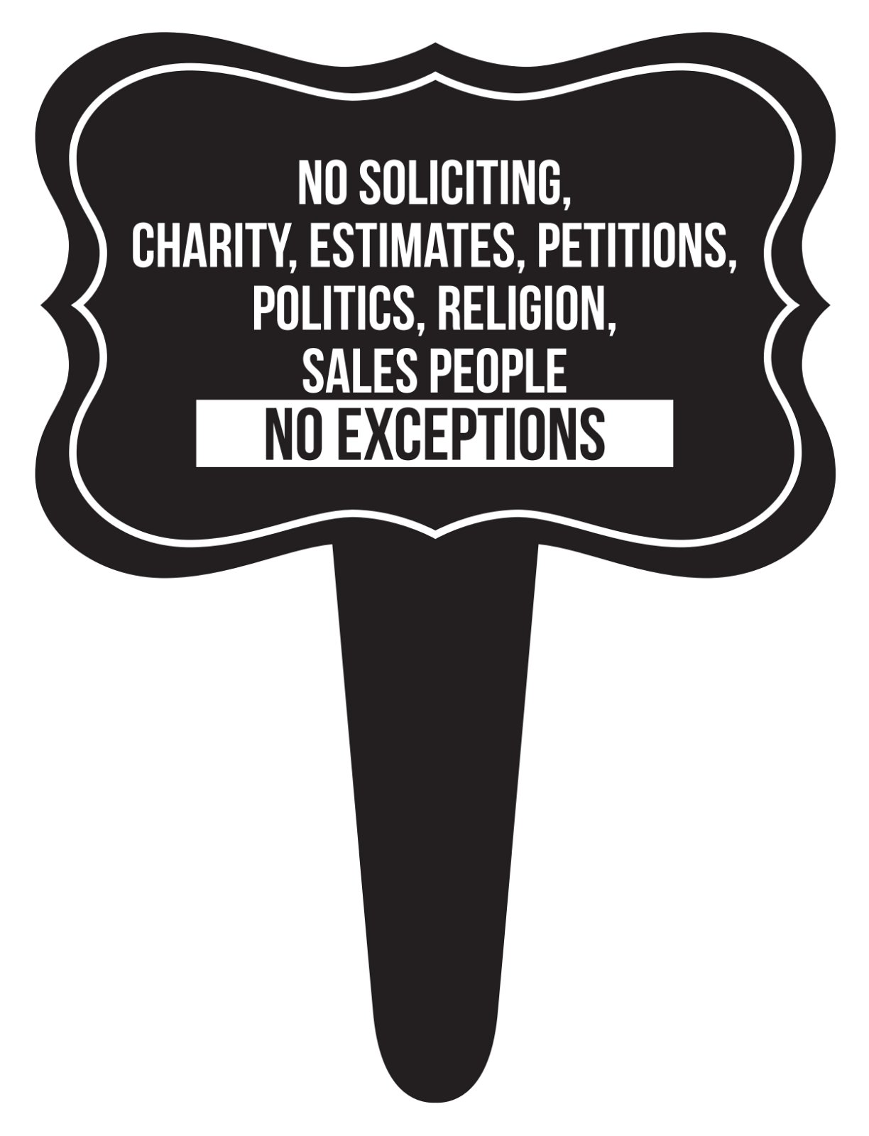 iCandy Combat No Soliciting, Charity, Estimates Sales People No Exceptions Home Yard Lawn Sign, Black, 12x16, Single