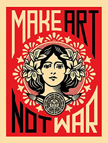 Laminated Make Art Not War Anti-War Peace Fairey Print Poster