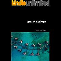 Les Maldives (French Edition)