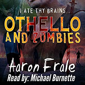 Othello and Zombies Audiobook