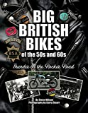 img - for Big British Bikes of the 50s and 60s: Thunder on the Rocker Road book / textbook / text book