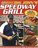 Big John's Speedway Grilling