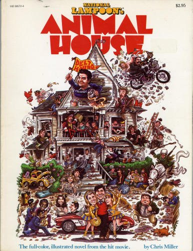 National Lampoon's Animal House : The Full-Color, Illustrated Novel from the Hit Movie : Summer 1978 Vol. III, No. 3
