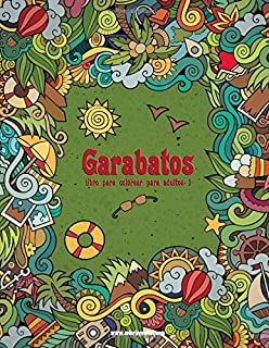 Garabatos libro para colorear para adultos 1 (Volume 1) (Spanish Edition)