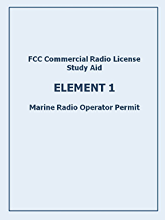 plain english study guide for the general radiotelephone operator rh amazon com radio operators certificate study guide gmdss radio operator's license study guide