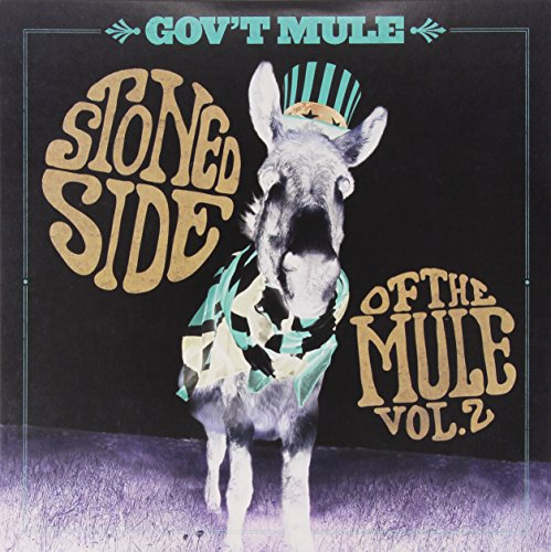 Stoned Side of the Mule, Vol. 2 (Mule Stoned)