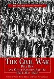 The Civil War, Robert John O'Neill and Gary W. Gallagher, 144880387X