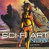 Sci-Fi Art Now, John Freeman, 006200557X