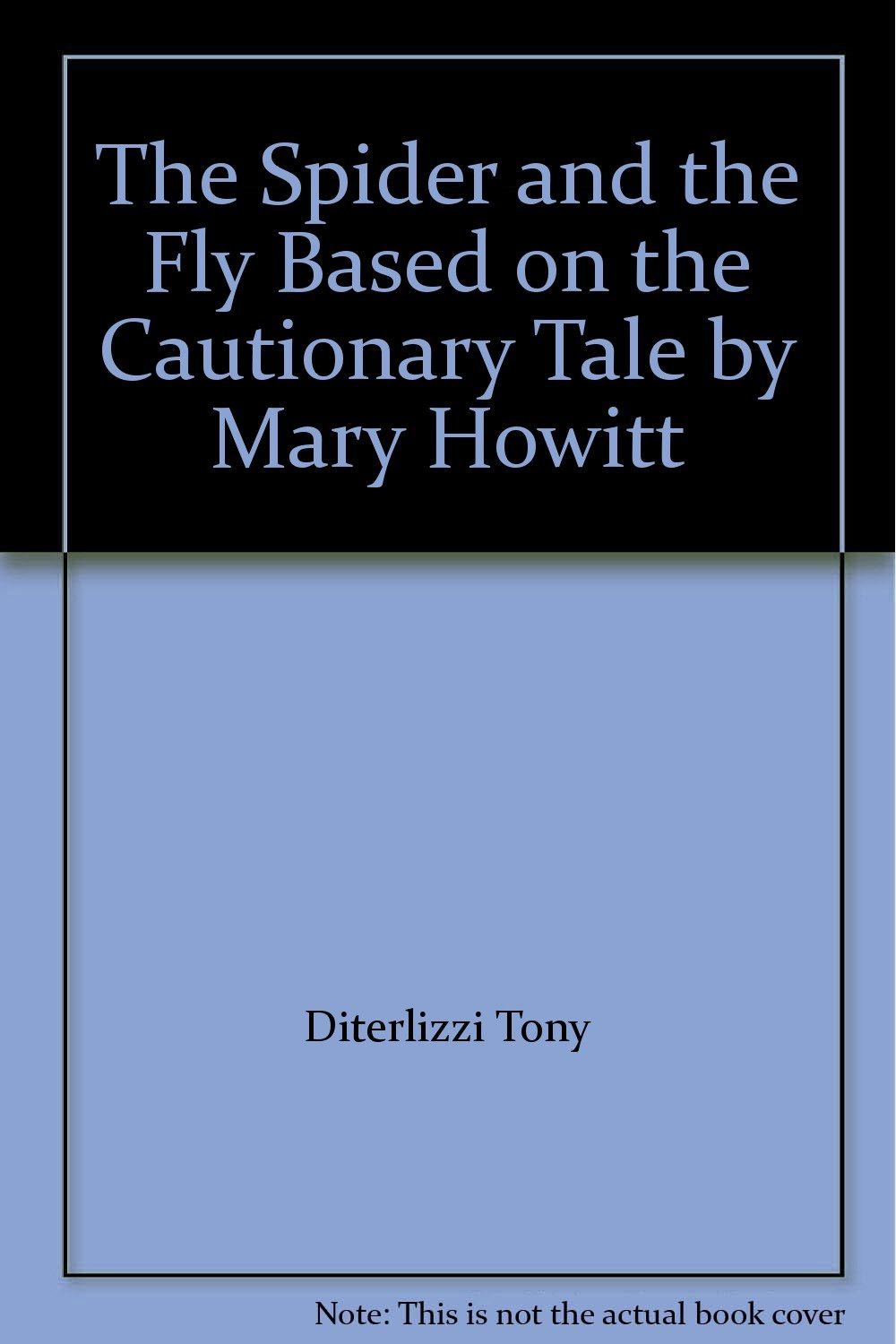 Download The Spider and the Fly Based on the Cautionary Tale by Mary Howitt ebook