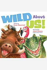 Wild About Us! Hardcover