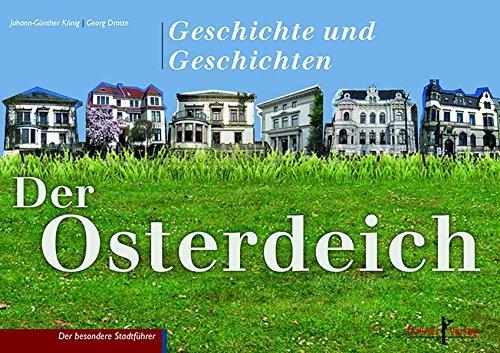 Der Osterdeich: Geschichte und Geschichten