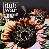 Wrong Side of Beautiful by Dub War (1996-08-02)