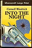 Into the Night, Cornell Woolrich, 0708921957